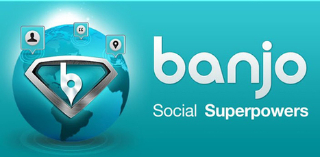 Banjo updates mobile apps to create TiVO for social media | MarketingHits | Scoop.it