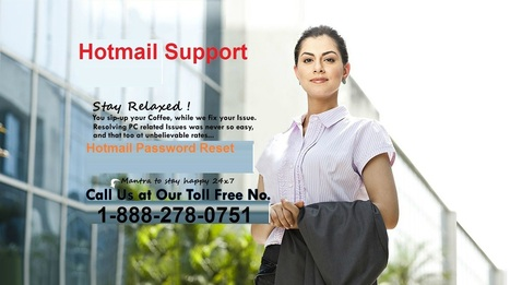 Hotmail Phone Number Opening a New Door for Users | Hotmail Password Reset 1-888-551-2881 | Scoop.it