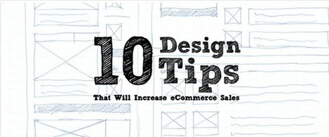 10 Simple eCommerce Design Tips That Will Incre... | Digital Marketing | Scoop.it