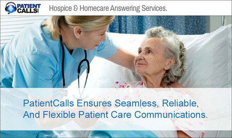 PatientCalls - Top Rated Hospice & Homecare Answering Service. - 866-333-7922 | Law Firm of Brian A. Dasinger, | Scoop.it