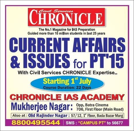 -- CURRENT AFFAIRS & ISSUES 2015 -- | Chronicle IAS Academy | Scoop.it
