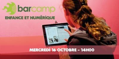 Barcamp : Enfance et Numérique le mercredi 16 Octobre dès 14h00 à La Cantine Toulouse | La Cantine Toulouse | Scoop.it
