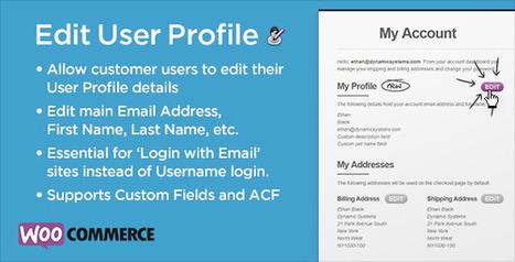 WooCommerce Advanced Edit Customer User Profile (WooCommerce)   Best Wordpress Plugins   Scoop.it