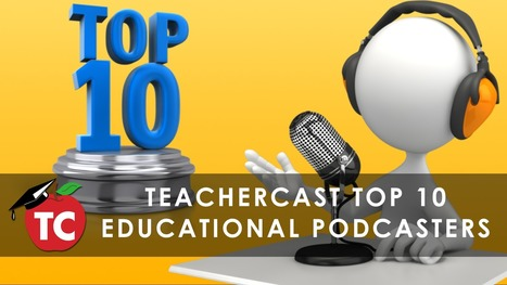 The TeacherCast Top 10 Educational Podcasters By Jeffrey Bradbury | Linking Literacy & Learning: Research, Reflection, and Practice | Scoop.it