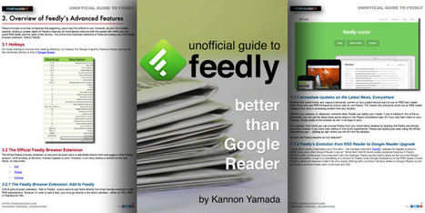 FREE EBOOK: Unofficial Guide To Feedly, Better Than Google Reader | Better know and better use Social Media today (facebook, twitter...) | Scoop.it