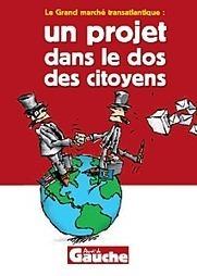 Parti de Gauche: Le grand marché transatlantique, une perte grave de souveraineté : exigeons un référendum !   Testdfdf   Scoop.it