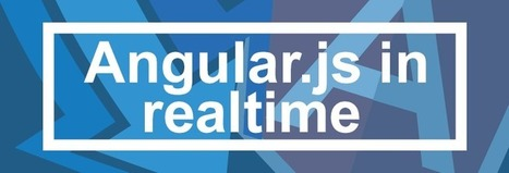 Making Angular.js Real-Time with Pusher | AngularJS | Scoop.it