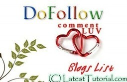 List of Dofollow Commentluv Enabled Blogs to get Quality Backlinks | LatestTutorial.com | Blogging | Scoop.it