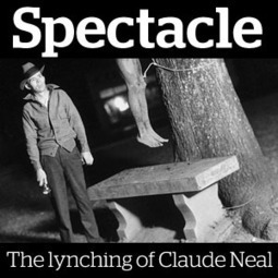 Spectacle: The lynching of Claude Neal | Our Black History | Scoop.it
