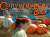 Convergences bio le 16 septembre : le village des saveurs locales | Vacances en Touraine Val de Loire (37) | Scoop.it