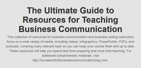 The Ultimate Guide to Resources for Teaching Business Communication | Teaching a Modern Business Communication Course | Scoop.it