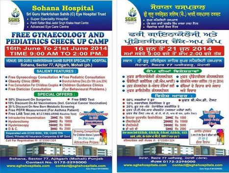 Free gynaecology and pediatrics check up camp at SGHS Hospitals Sohana | Eye Hospital | Scoop.it