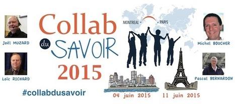 Co-Lab du savoir 2015 - La vidéo de la réunion à Montréal est en ligne #collabdusavoir   Management collaboratif   Scoop.it