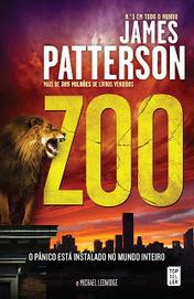 As Leituras do Corvo: Zoo (James Patterson e Michael Ledwidge) | Ficção científica literária | Scoop.it