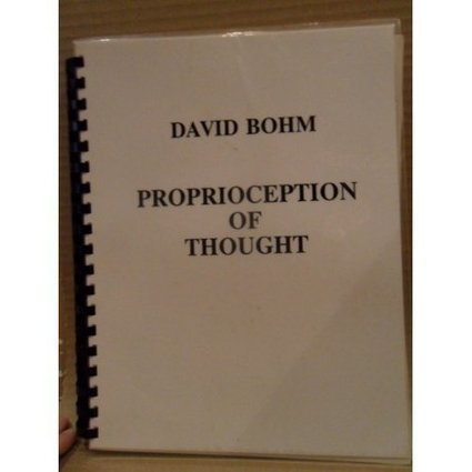 Bohm Consciousness Seminars | The Bohm–Krishnamurti Project | David Bohm on Creativity and Dialogue | Scoop.it