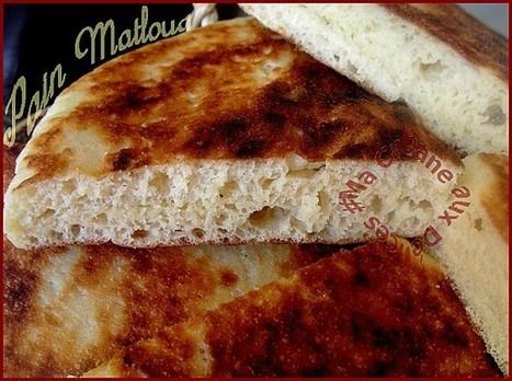 Pain matloue, matlou3   La cuisine de Djouza recettes faciles et rapides   Boulange   Scoop.it