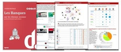 Etude : les Banques sur les réseaux sociaux et le web | Les News du CMD | Scoop.it