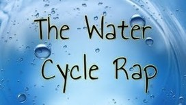 The Water Cycle Rap | Water in the world - Year 7 Australian Curriculum: Geography | Misc. History and Geography resources | Scoop.it