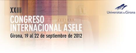 Propuesta de comunicaciones y talleres | ASELE / Asociación para la enseñanza del español como lengua extranjera | Enseñanza de ELE | Scoop.it