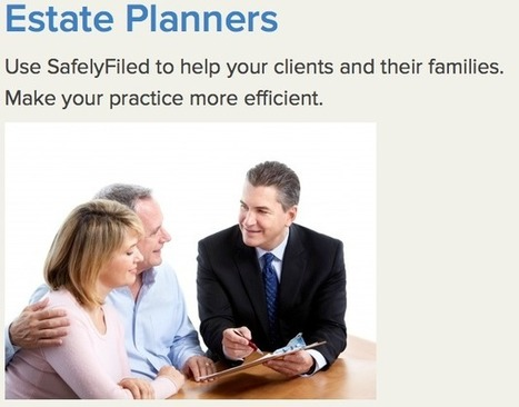 Tips, Tricks, and Insights from SafelyFiled: Estate Planning - A Tough Sell | Secure Storage of Important Digital Data | Scoop.it