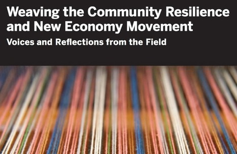 New Report Explores Unifying the New Economy Movement | Peer2Politics | Scoop.it