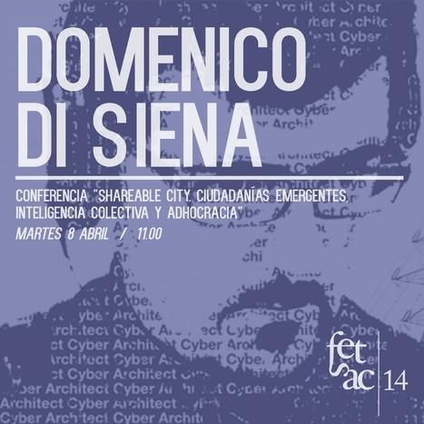 Shareable City: conferencia en FETSAC de Domenico Di Siena | The Nomad | Scoop.it