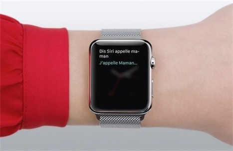 4 vidéos de plus en français pour comprendre l'Apple Watch | INFORMATIQUE 2015 | Scoop.it