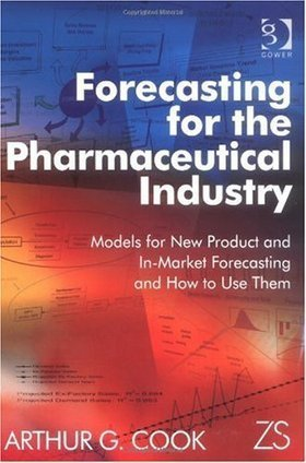 Forecasting for the Pharmaceutical Industry – Models for New ...   Forecasting   Scoop.it