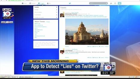 Social media lie detector app in development - Local 10 | Webmonitoring | Scoop.it