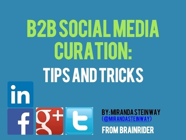B2B Social Media Curation: Tips and Tricks | So...