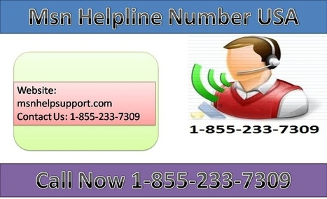 (1-855-233-7309) Excellent MSN Customer Service Number At msnhelpsupport.com | Outlook Password Recovery | Scoop.it
