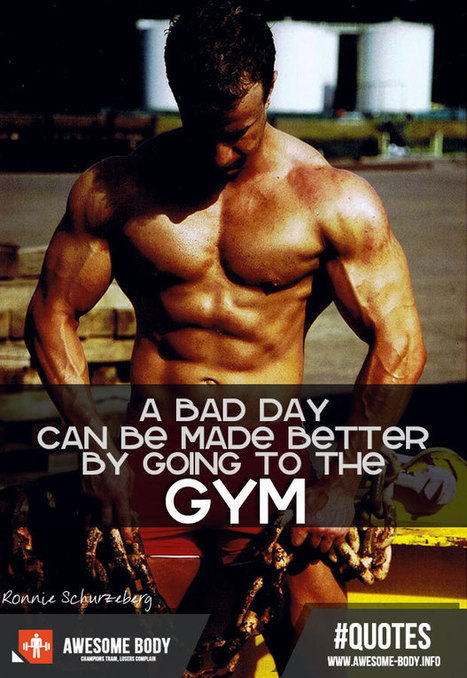 Had a bad day go to the GYM | Bodybuilding Quotes | Amazing fashions around the world | Scoop.it