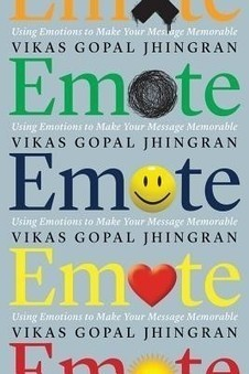 EMOTE: USING EMOTIONS TO MAKE YOUR MESSAGE MEMORABLE (PAPERBACK) | Biography  Autobiography | Scoop.it