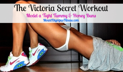 The Victoria Secret Workout - Model a Tight Tummy and Honey Buns | The Fitness, Nutrition, and Lifestyle Blog of the Gods | Tight Tummy | Scoop.it