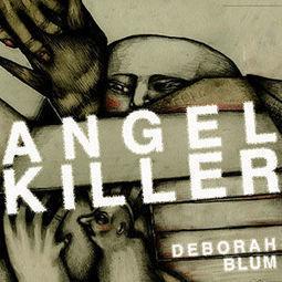 Angel Killer   PSHS Sociology: Social Deviants   Scoop.it