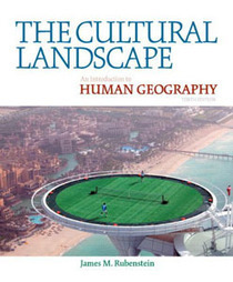 Test Bank For » Test Bank For The Cultural Landscape: An Introduction to Human Geography, 10 edition: James M. Rubenstein Download | Sociology Online Test Bank | Scoop.it