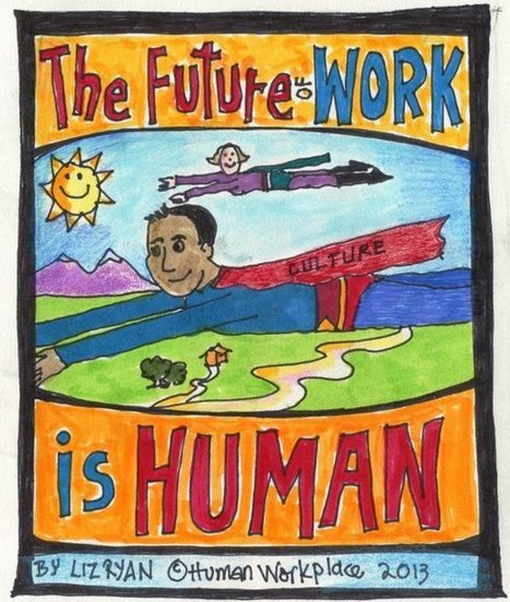 The Future of Work is Human | Pain Letters(TM) and Human-Voiced Resumes(TM) | Scoop.it