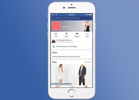 Facebook s'apprête à autoriser la création de boutiques dans les Pages Facebook - #Arobasenet.com | Social Media Tools and new Technology | Scoop.it
