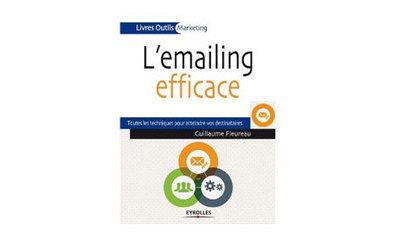 L'emailing efficace : toutes les techniques pour atteindre vos destinataires | Communication digitale et stratégie de contenu éditorial | Scoop.it