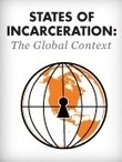 States of Incarceration: The Global Context | Prison Policy Initiative | Criminology and Economic Theory | Scoop.it