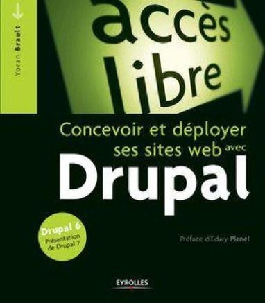 Drupal : Concevoir et déployer ses sites web   Drupal   Scoop.it