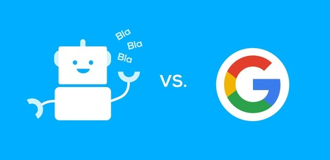 Google est meilleur que les chatbots : la preuve par l'exemple | RelationClients | Scoop.it