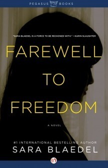 Farewell to Freedom A Detective Louise Rick Thriller by  Sara Blaedel | mindlesspeduncle | Scoop.it