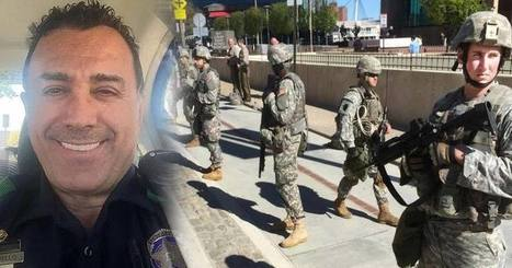 Dallas Cop Breaks Rank, Says Blacks Wrongly Arrested to Fill Quotas, Warns National Guard May Be Used | Educating & Enforcing Human Rights For We The People !! | Scoop.it
