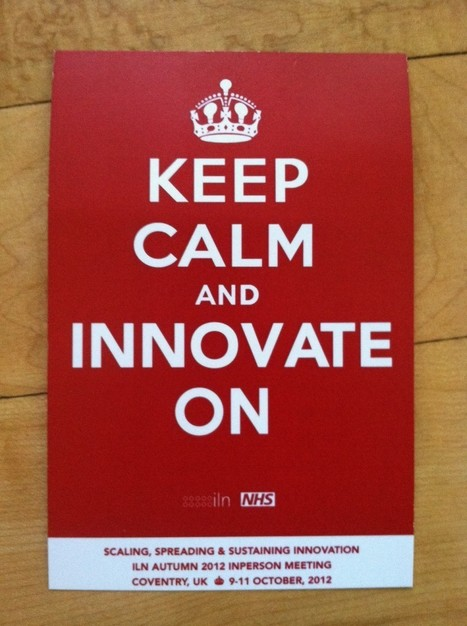 Keep Calm and Innovate On | ILN | Scoop.it