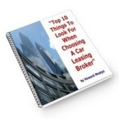 Top 10 Things To Look For When Choosing A Car Leasing Broker | Street Fleet | Scoop.it