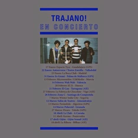 Sonido Indie: Magazine de música independiente: TRAJANO!: Fechas Gira 2015 | TRAJANO! | Scoop.it