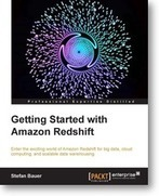 Getting Started with Amazon Redshift | Packt Publishing | Getting started with Amazon Redshift. | Scoop.it