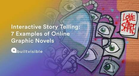 Interactive Storytelling: 7 Examples of Online Graphic Novels - Builtvisible | Infographics and Data Visualization | Scoop.it