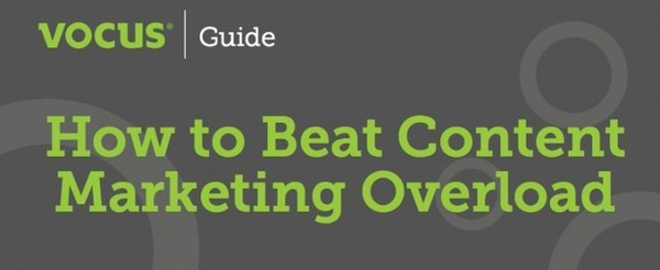 5 Ways to Beat Content Marketing Overload | Ally Greer | Scoop.it